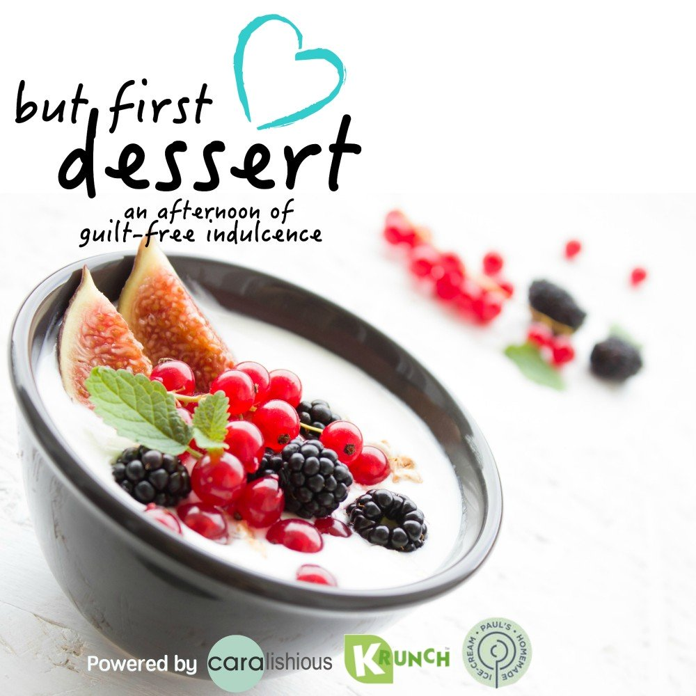 But first Dessert